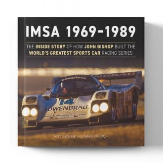 Product image for IMSA 1969 -1989: The Inside Story of How John Bishop Built the World's Greatest Sports Car Racing Series | Mitch Bishop | Book | Hardback