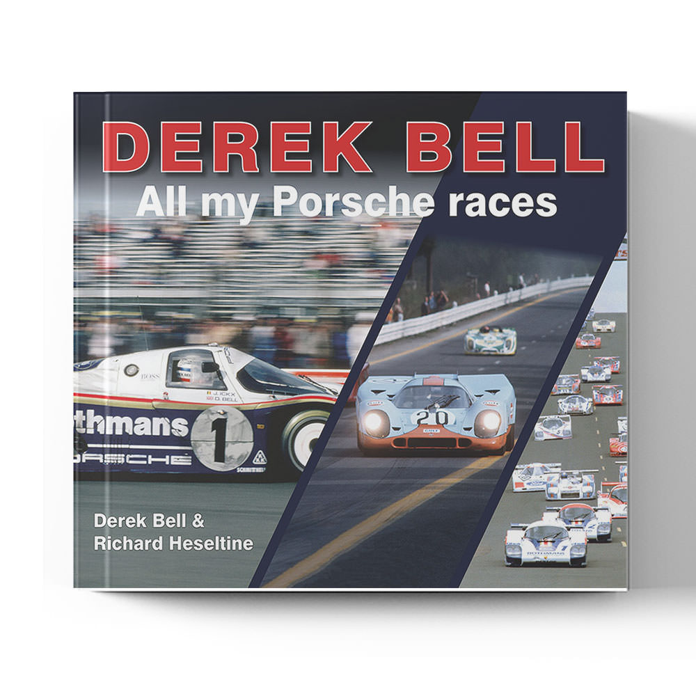 Product image for Derek Bell: All My Porsche Races | Derek Bell and Richard Heseltine | Book | Hardback