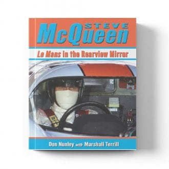 Product image for Steve McQueen: Le Mans in the Rearview Mirror | Don Nunley with Marshall Terrill | Book | Hardback