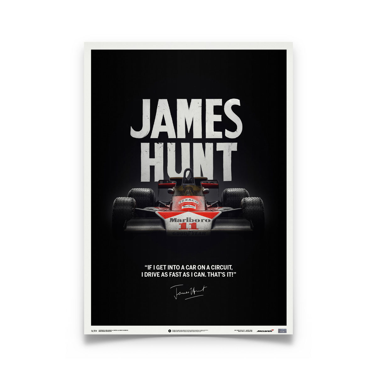 Product image for Quote   James Hunt – McLaren M23 – Japanese GP 1976   Automobilist   Limited Edition poster