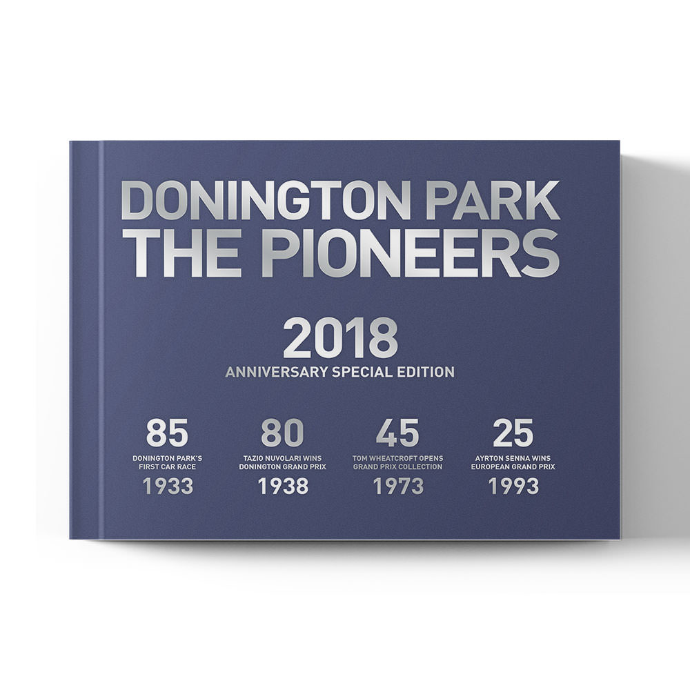 Product image for Donington Park: The Pioneers - Anniversary Edition | John Bailie | Book | Hardback