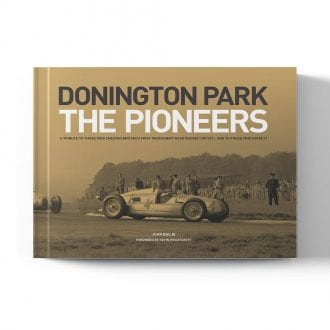 Product image for Donington Park: The Pioneers - Standard Edition   John Bailie   Book   Hardback