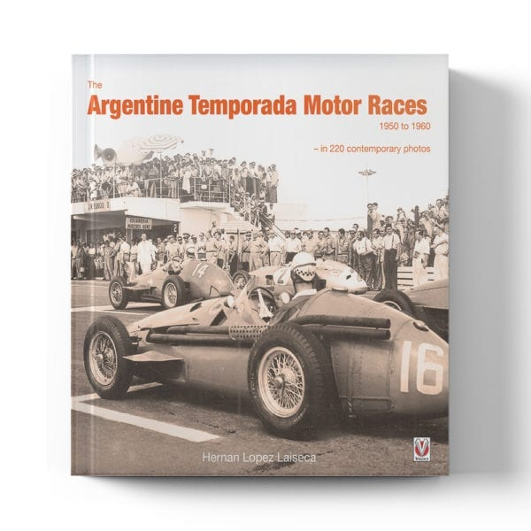 The Argentine Temporada Motor Races 1950 to 1960 book cover