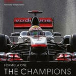 Formula One The Champions 70 Years of Legendary F1 Drivers