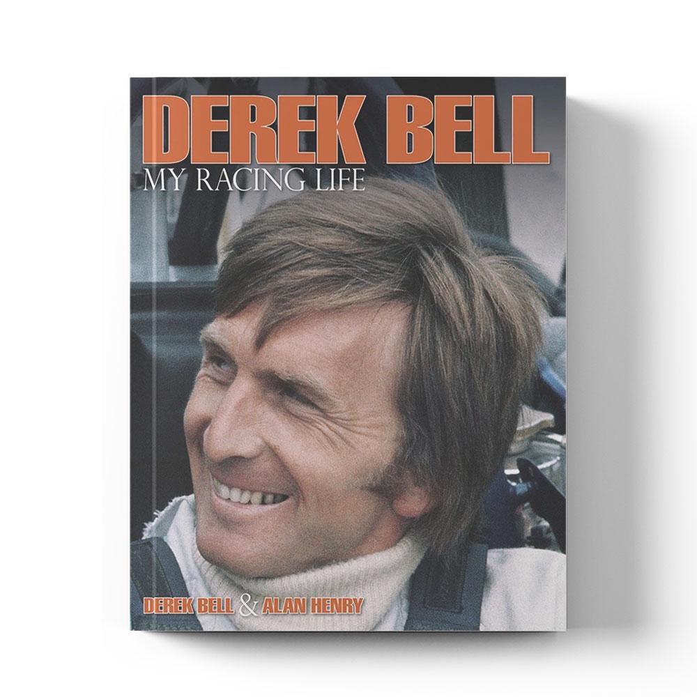 Product image for Derek Bell: My Racing Life   Derek Bell with Alan Henry   Book   Hardback