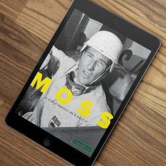 Product image for Stirling Moss: 'If It Had Wheels He'd Race It'| Motor Sport Magazine | Collector's Edition