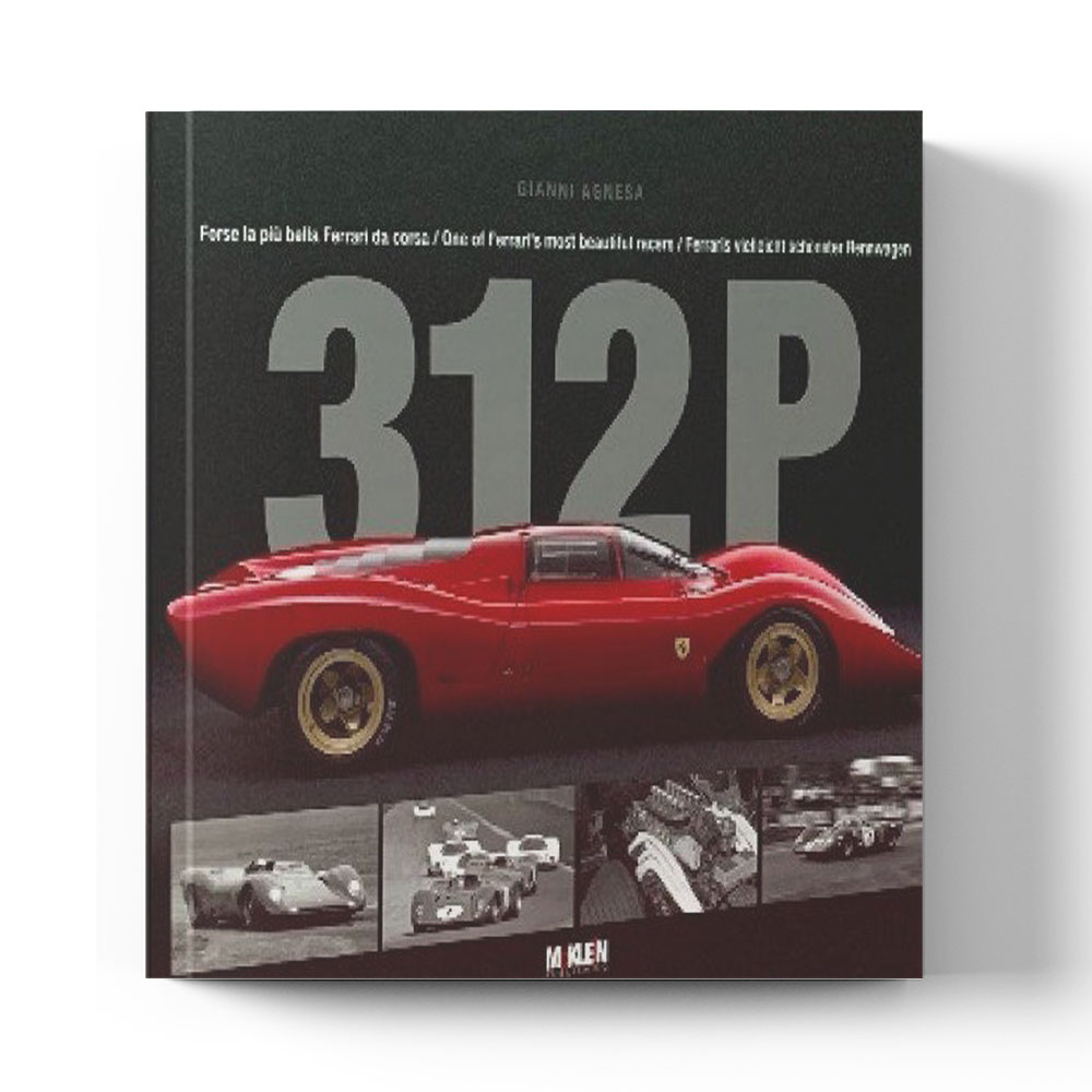 Product image for 312P - One of Ferrari's Most Beautiful Racers | Gianni Agnesa | Hardback