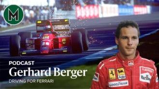 Podcast: Gerhard Berger, driving for Ferrari