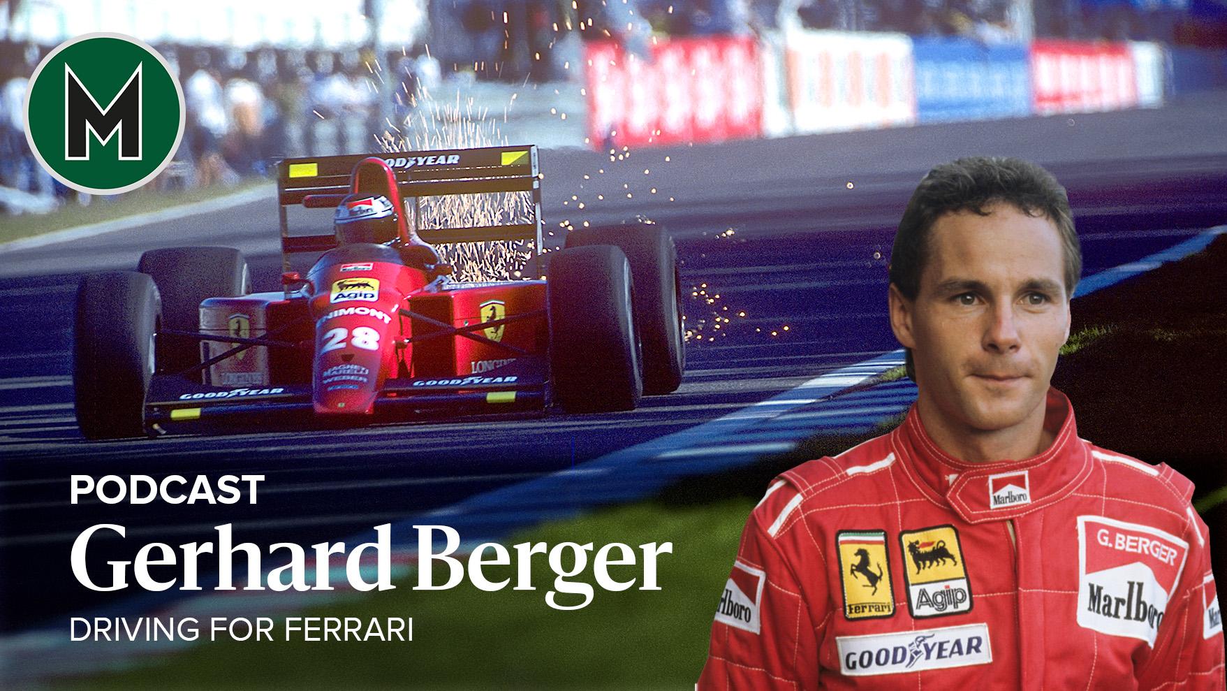 Gerhard Berger Ferrari podcast