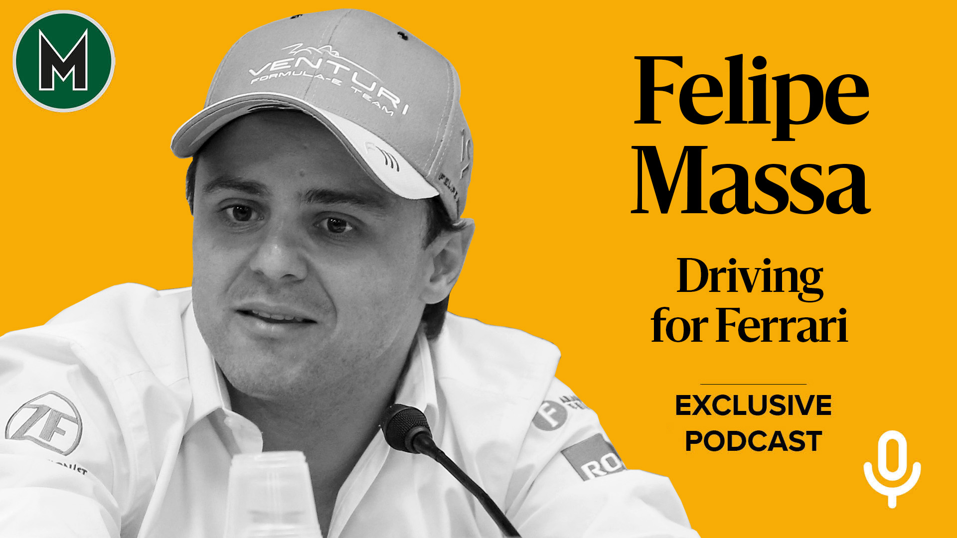 Podcast: Felipe Massa, Driving for Ferrari
