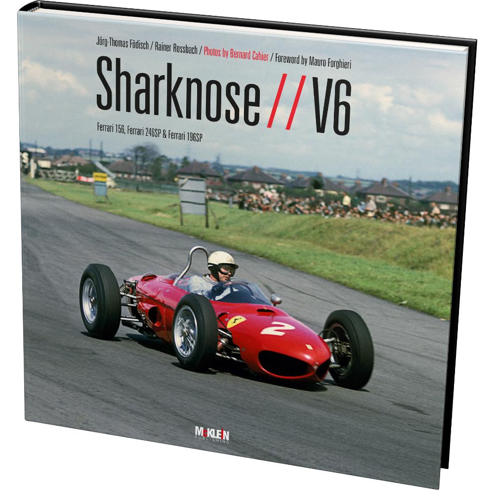 Product image for Sharknose V6 | Ferrari 156, Ferrari 246SP & Ferrari 196SP | Jörg-Thomas Födisch & Rainer Rossbach | Hardback